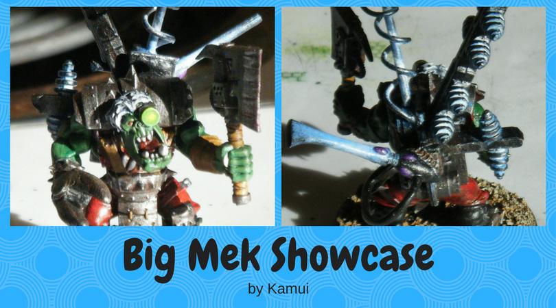 Big Mek Showcase