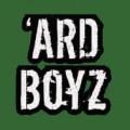 'ard Boyz