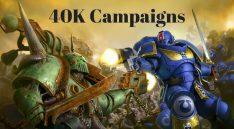 40K Campaigns