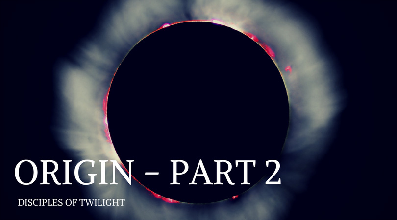 Origin - Part 2