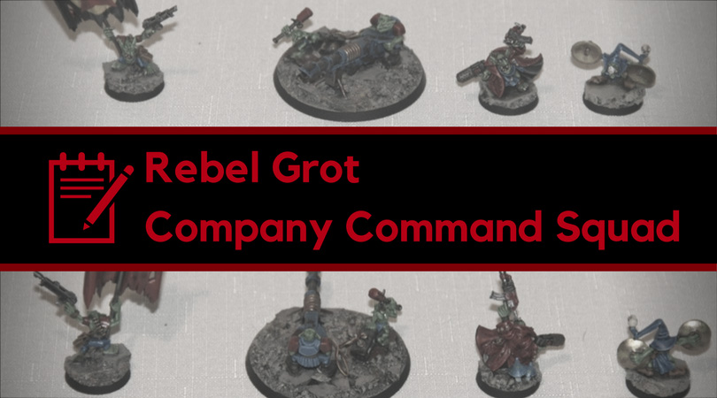 Rebel Grot Company Command Squad