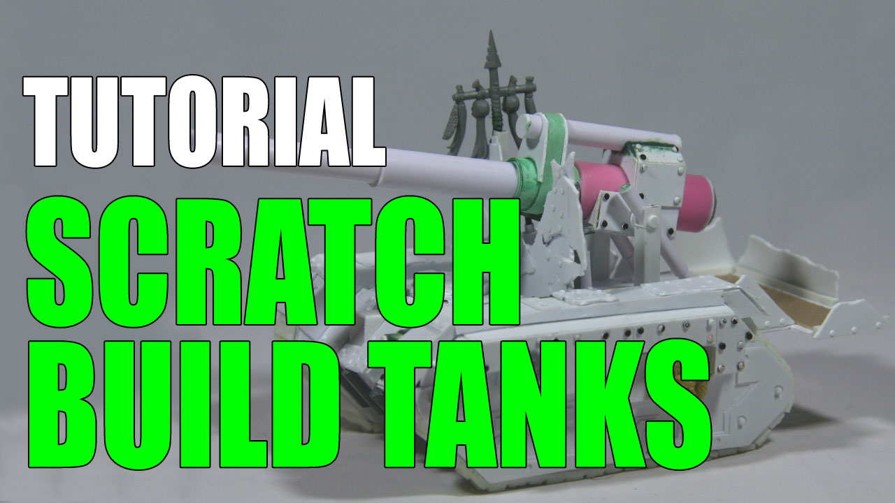 Scratch Build Tanks