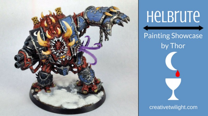 Helbrute Painting Showcase