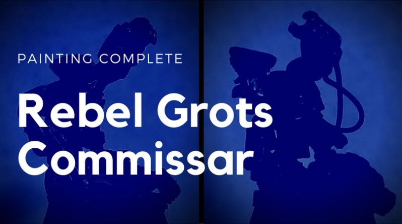 Rebel Grots Commissar