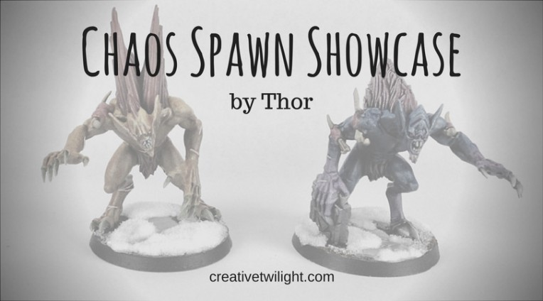 Chaos Spawn Showcase