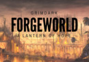 Is Forge World Providing a Lantern of Hope in the Grimdark?