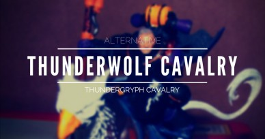 Alternative Thunderwolf Cavalry: Creating the Thundergryph Cavalry.