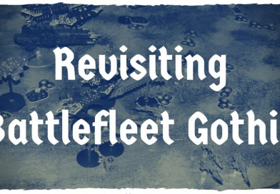 Remembering and Revisiting Battlefleet Gothic
