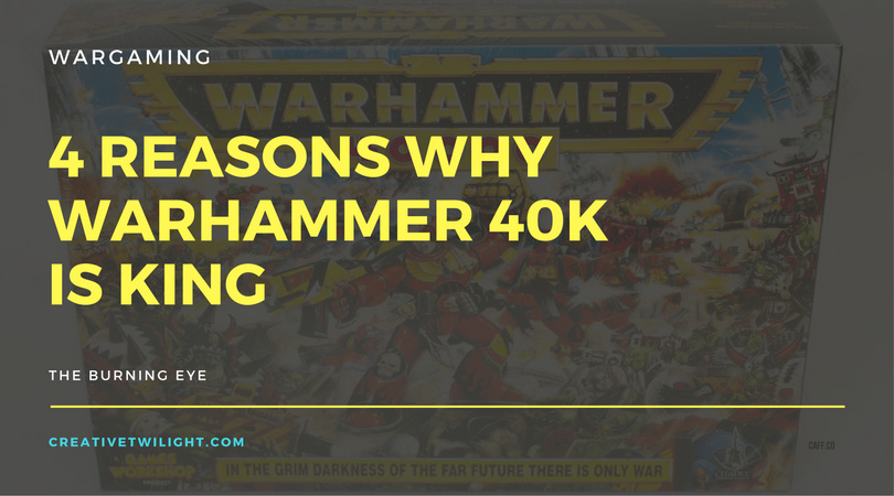 Warhammer 40K is King