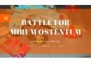 The Battle for Mirum Ostentum: Narrative Campaign Report – Part #2