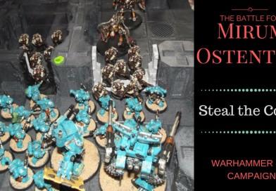 The Battle for Mirum Ostentum: Narrative Campaign Report – Part #3