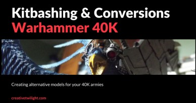Kitbashes and Conversions – Creating Alternative Models for Your Armies