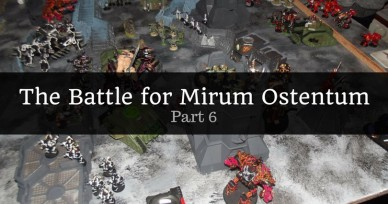 The Battle for Mirum Ostentum Part 6 – Planetstrike