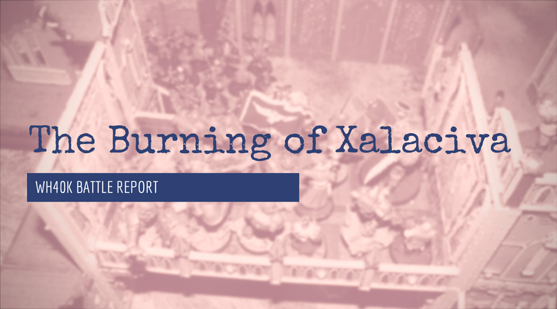 The Burning of Xalaciva