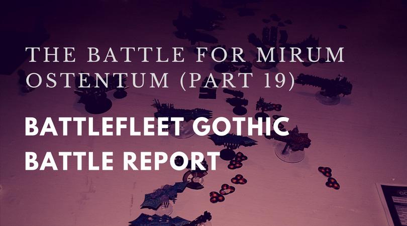 Battlefleet Gothic Report