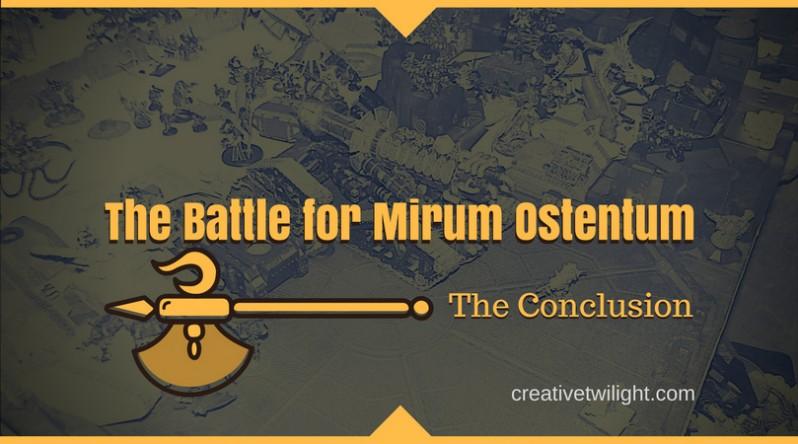 The Battle for Mirum Ostentum