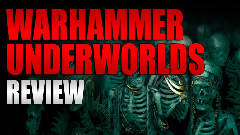 Warhammer Underworlds Review
