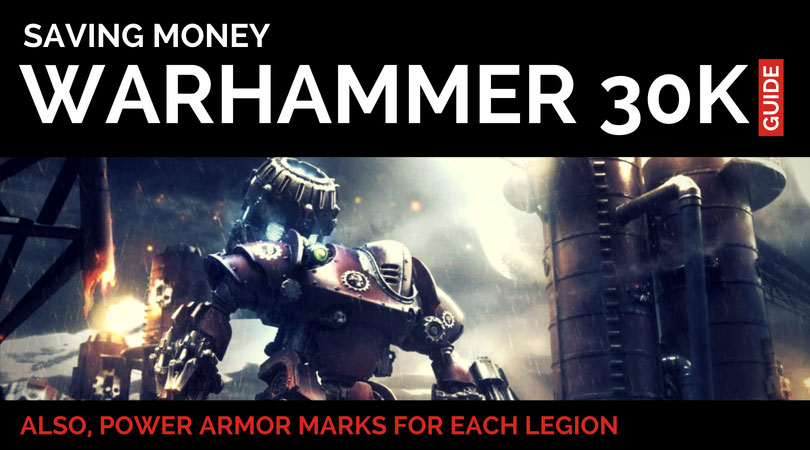 Warhammer 30K Saving Money