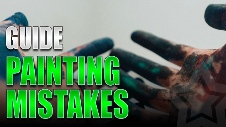 Miniature Painting Mistakes