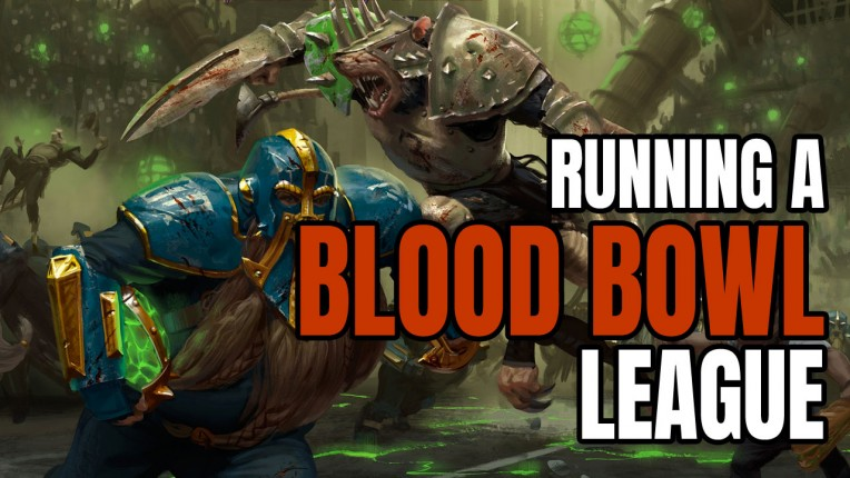 Running a Blood Bowl League