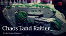 Chaos Land Raider: Details Are Coming Together (WIP #4)