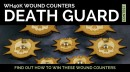 Contest: Enter to Win Death Guard Wound Counters