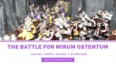 The Battle For Mirum Ostentum Part 7 – Phase 1 Wrap-up & Phase 2 Overview