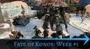Fate of Konor - Week #1