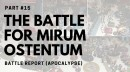 The Battle for Mirum Ostentum Part 15 – Attack on Altum (Apocalypse Part 1)