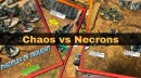 Chaos vs Necrons Battle Report