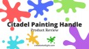 Citadel Painting Handle Review – Is It Worth Buying?
