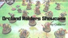 Orcland Raiders Showcase