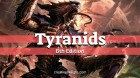 Tyranids 8th Edition