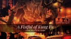 A Fistful of Kung Fu Review